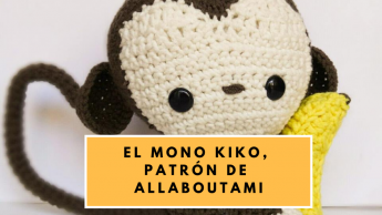 EL MONO KIKO (PATRÓN DE ALL ABOUT AMI)